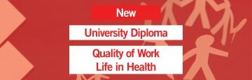 New University Diploma: Quality of Work Life in Health